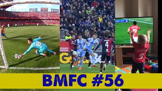 BMFC #56: pintura à la Ibrahimovic, paradón de Neto e gols contra bizarros