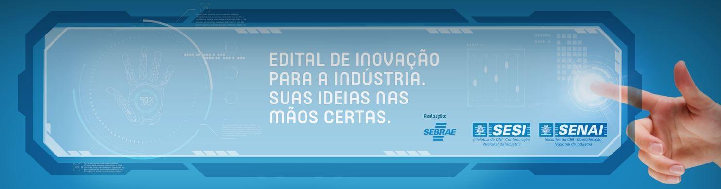 edital inovacao industrias