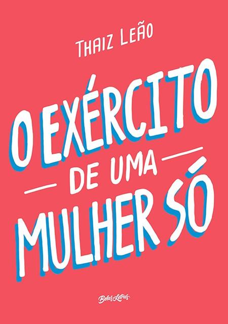 Livro de Thaiz Leão, recém-lançado pela Editora Belas Letras (Foto: Divulgação)