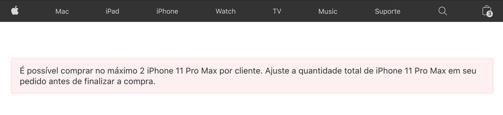 Site oficial da Apple mostrava mensagem que informava restrição de até duas unidades do iPhone 11 Pro Max — Foto: Vitor Grama/TechTudo