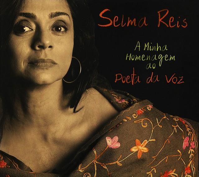 Discos para descobrir em casa – 'A minha homenagem ao poeta da voz', Selma Reis, 2009