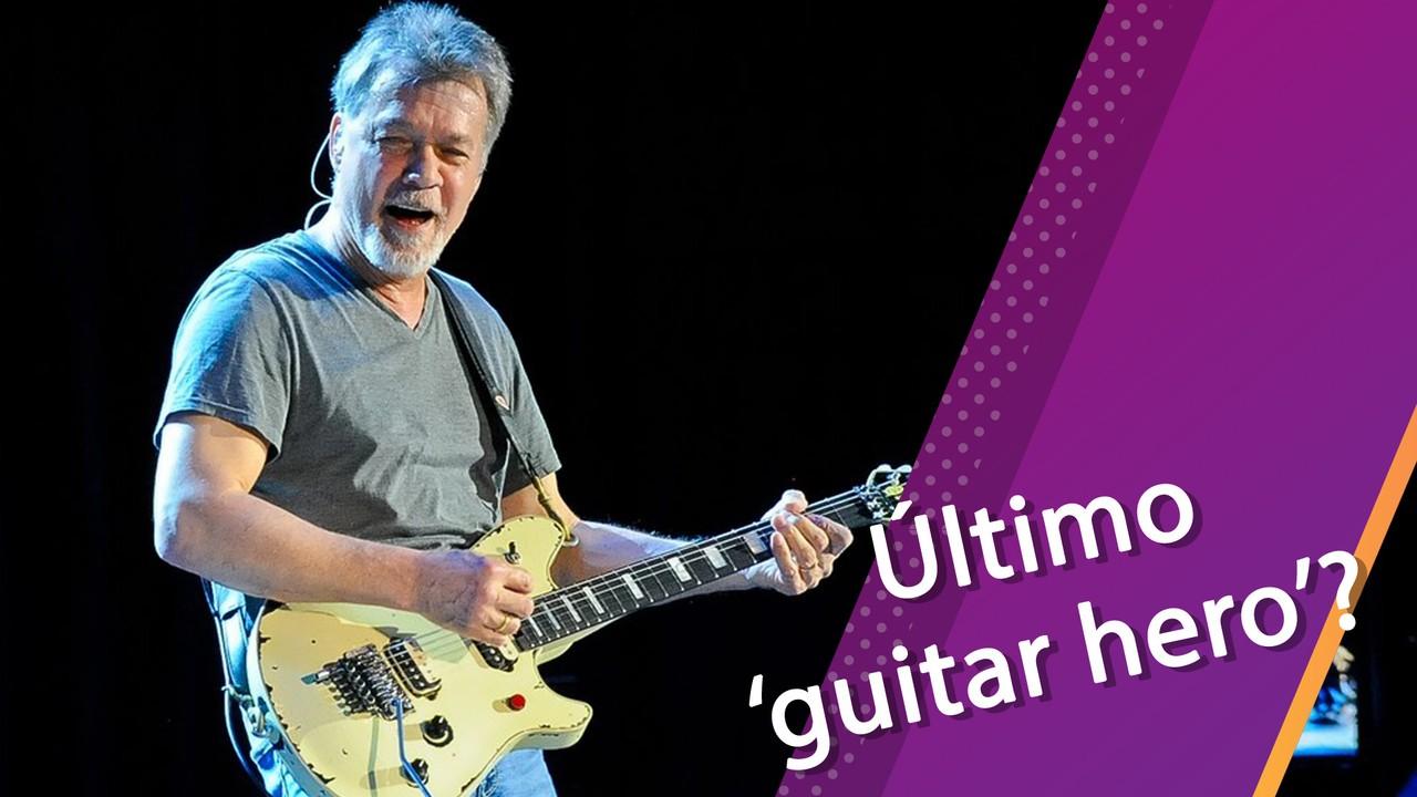 Semana Pop: Eddie Van Halen foi o último 'guitar hero' da música?