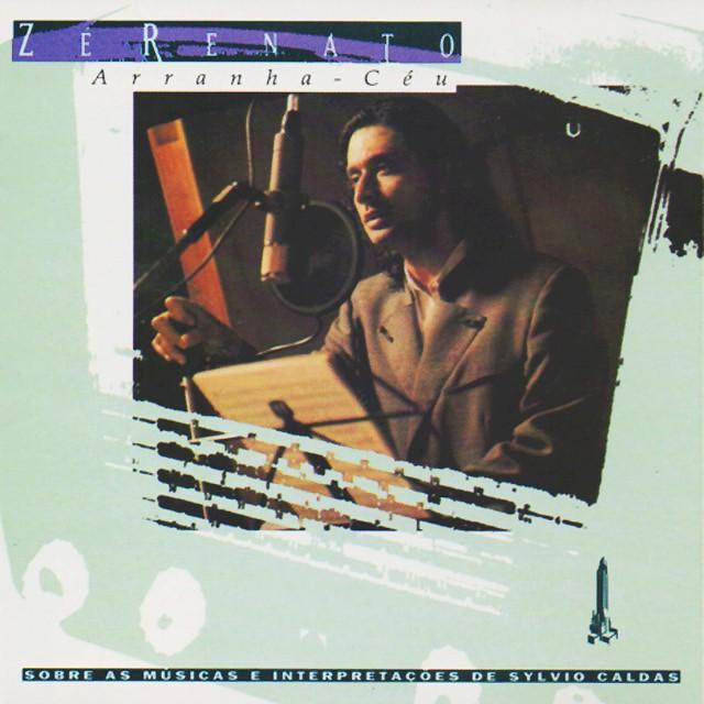 Discos para descobrir em casa – 'Arranha-céu', Zé Renato, 1994