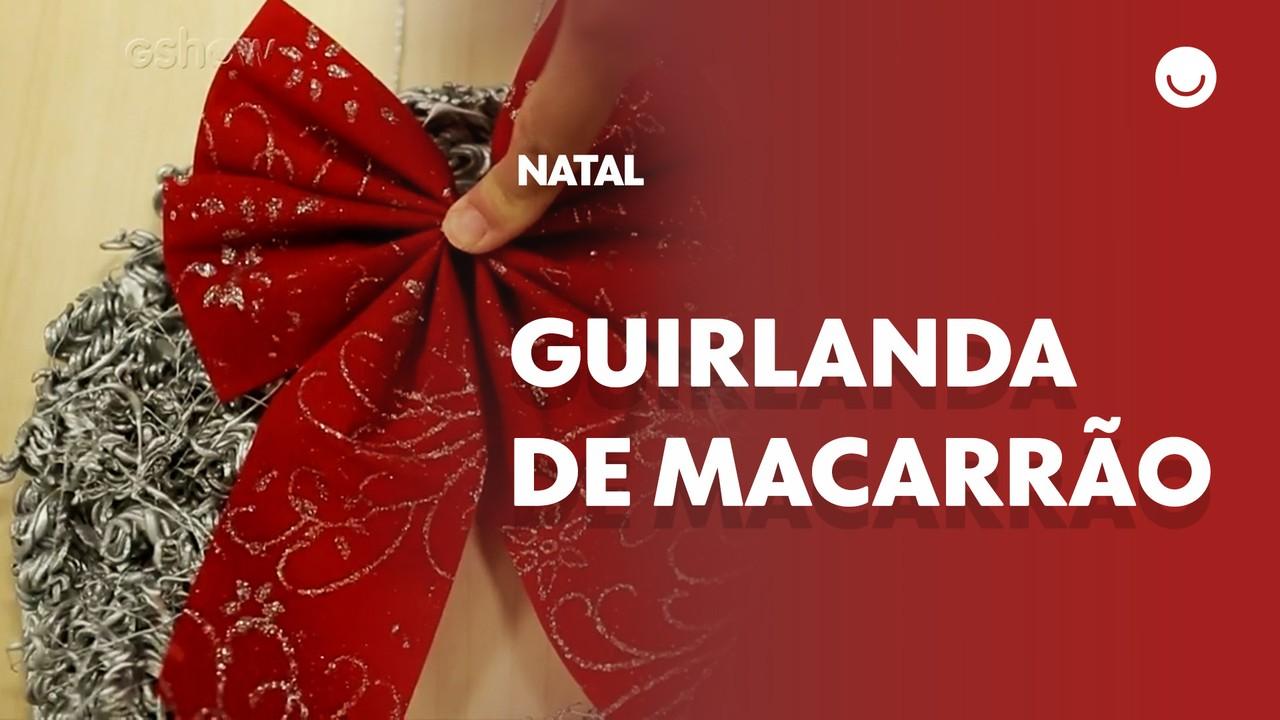 Decoração de Natal: aprenda a fazer uma Guirlanda de Macarrão