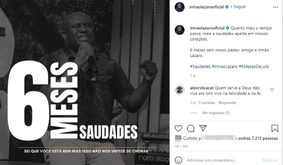 O perfil oficial do vereador Irmão Lázaro também fez uma postagem sobre os seis meses da morte dele. — Foto: Reprodução / Redes Sociais