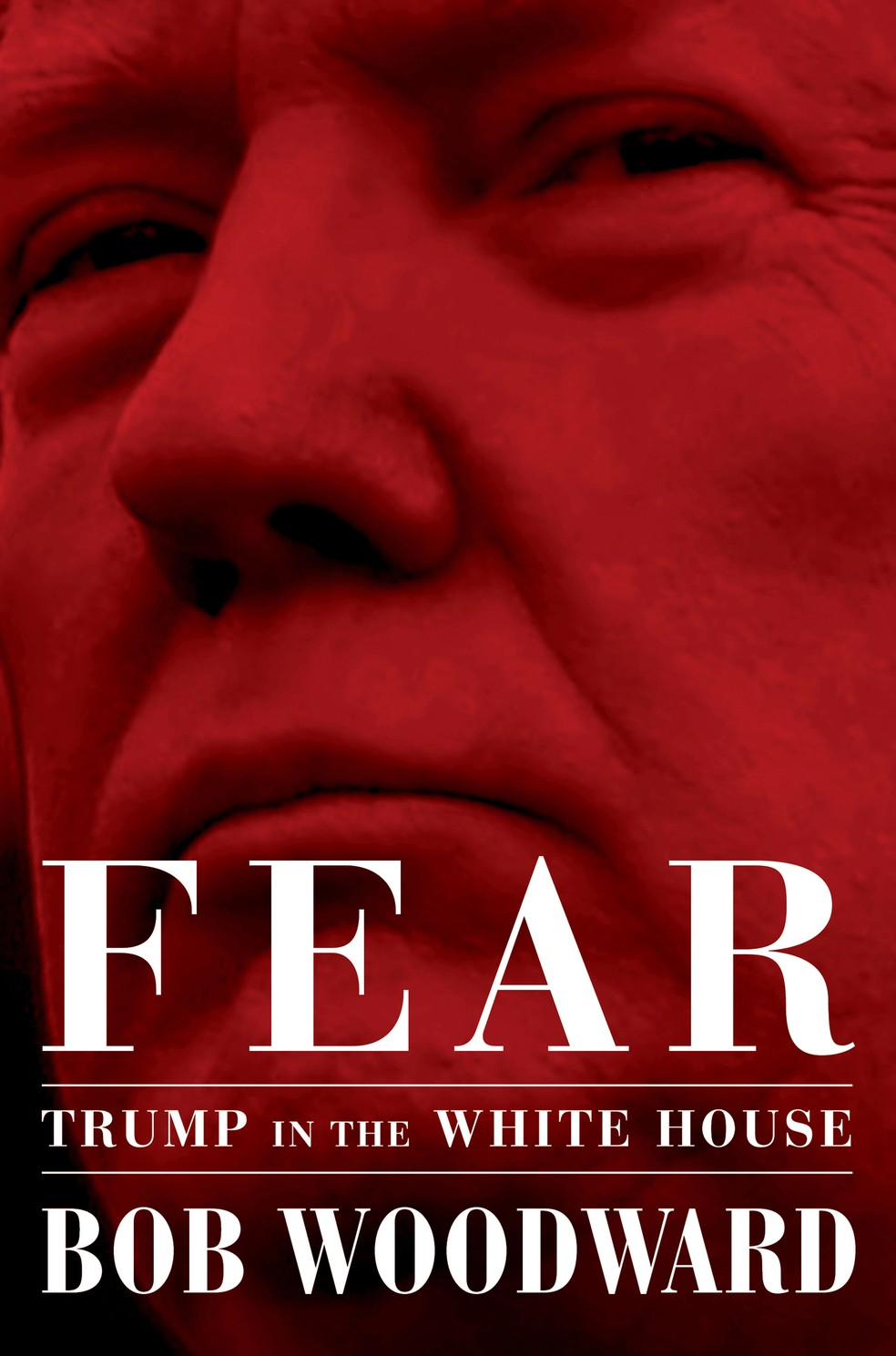 Capa do livro 'Fear: Trump in the White House', de Bob Woodward — Foto: Simon & Schuster via AP