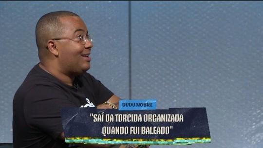 """Dudu Nobre revela no Fala Muito por que deixou de ser membro de torcida organizada: """"Fui baleado"""""""
