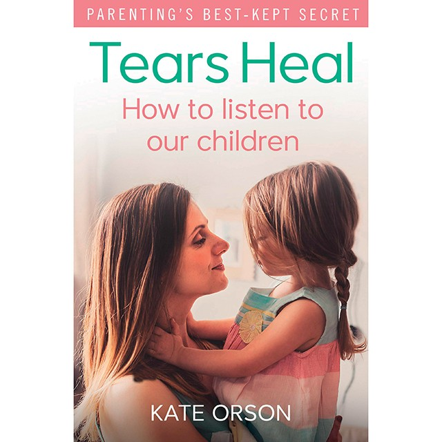 Livro Tears Heal (Foto: Tears Heal, How to listen to our children, kate orson, na amazon, US$ 22)