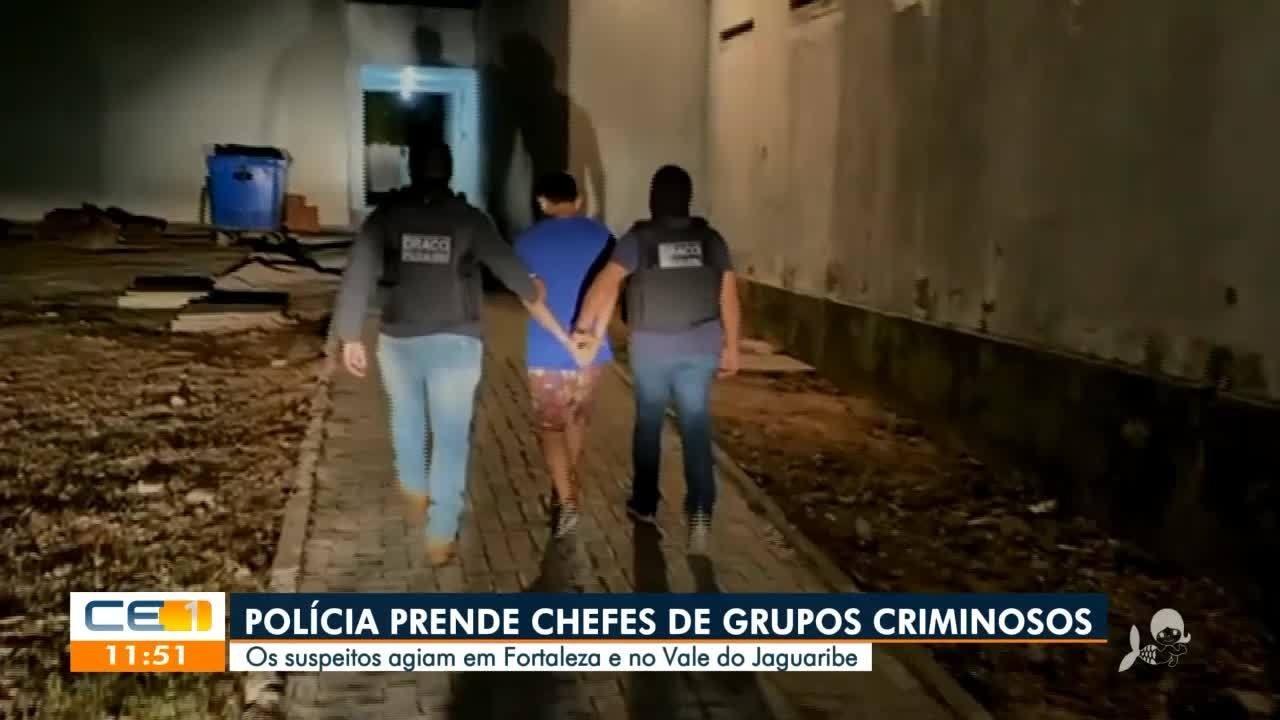 Polícia prende chefes de facção criminosa que atuavam em Fortaleza e no Vale do Jaguaribe