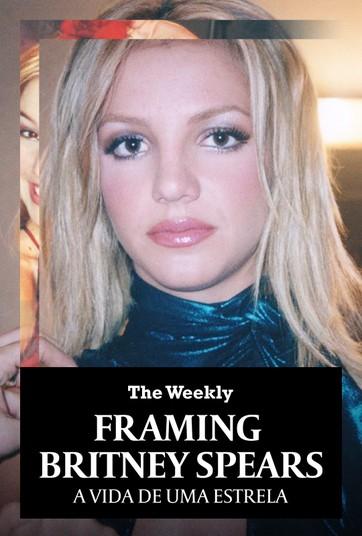 Framing Britney Spears: A Vida de uma Estrela | Assista online ao filme no  Globoplay