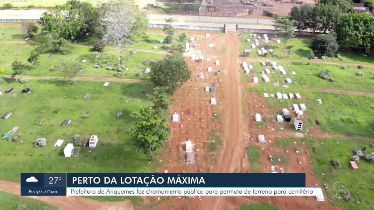 Cemitérios municipais de Ariquemes estão perto da lotação máxima