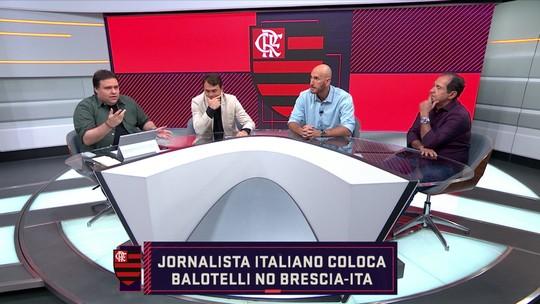 """Comentaristas discutem destino de Balotelli: """"Diferença entre Flamengo e Brescia é grande"""""""