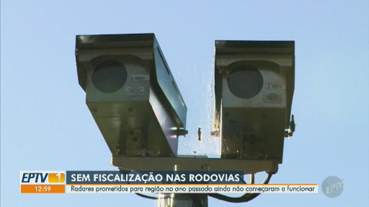 Radares prometidos para a região no ano passado ainda não começaram a funcionar
