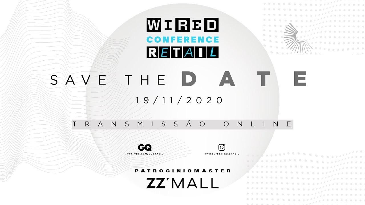 Wired Conference Retail 2020 terá palestras virtuais sobre o futuro do consumo (Foto: Reprodução/YouTube)