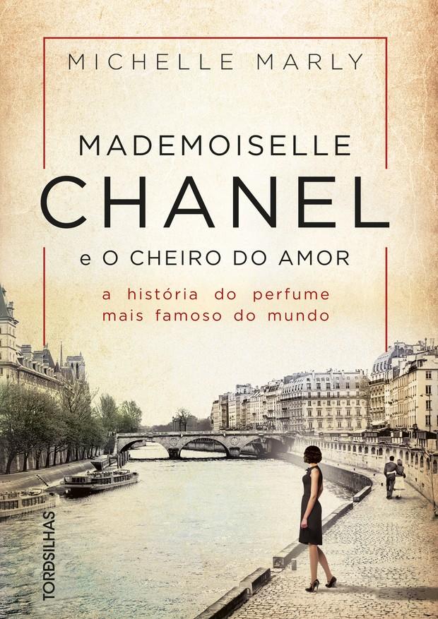 Livro Mademoiselle Chanel e o Cheiro do Amor (R$ 40) (Foto: Divulgação)
