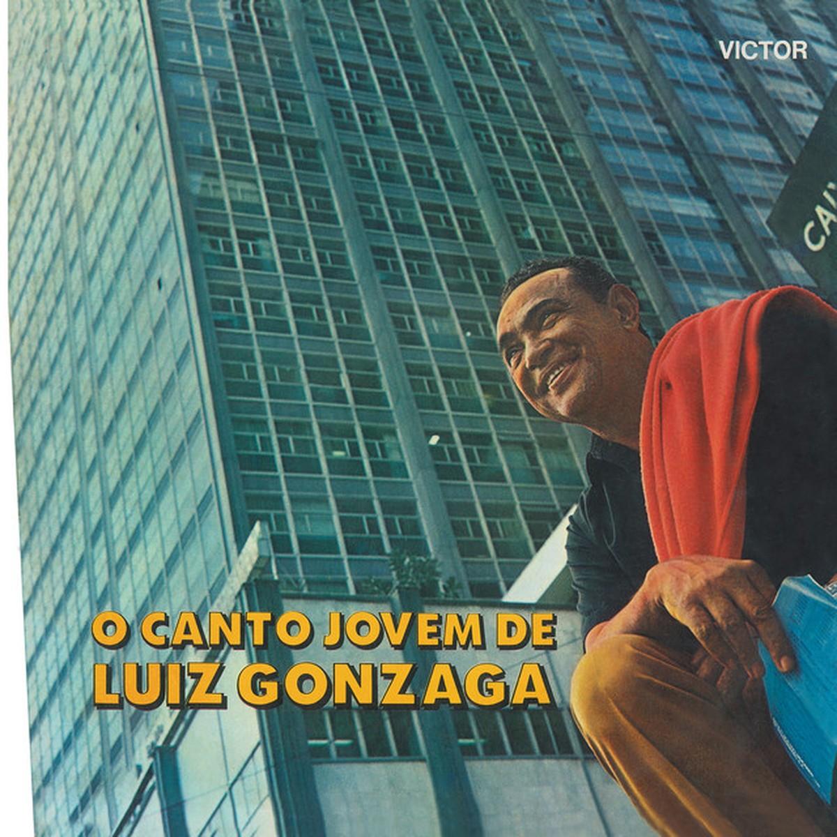 Discos para descobrir em casa – 'O canto jovem de Luiz Gonzaga', Luiz Gonzaga, 1971 | Blog do Mauro Ferreira