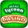 MiniTycoon Casino