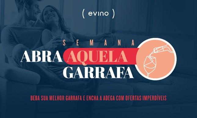 Evino lança a semana Abra Aquela Garrafa, com ofertas diárias até o dia 27