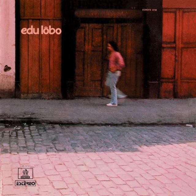 Discos para descobrir em casa – 'Edu Lobo', Edu Lobo, 1973