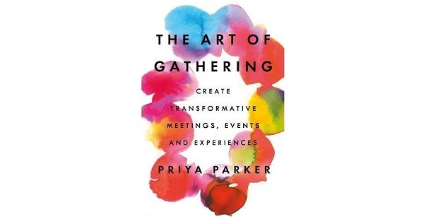 The Art of Gathering, de Priya Parker (Foto: Divulgação)