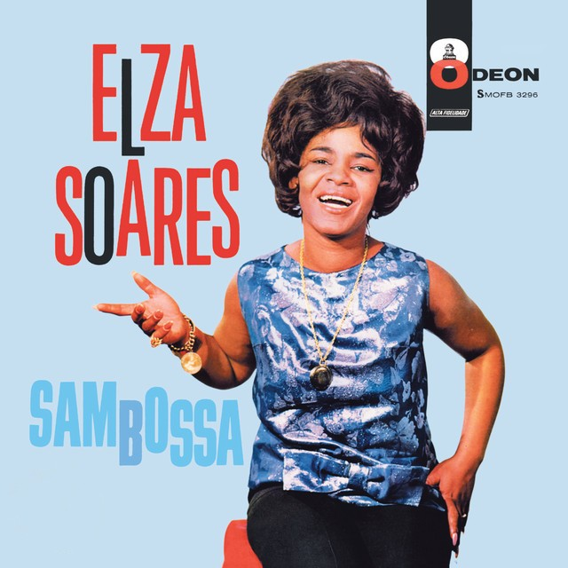 Discos para descobrir em casa – 'Sambossa', Elza Soares, 1963