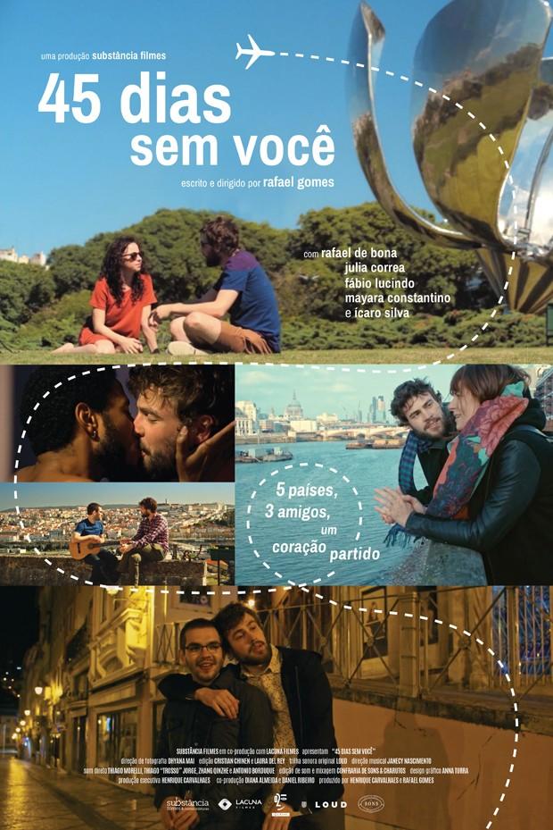 Cartaz do filme 45 Dias Sem Você (Foto: Divulgação)