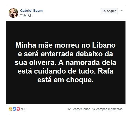 Um dos posts de Gabriel Baum no Facebook (Foto: Reprodução Facebook)