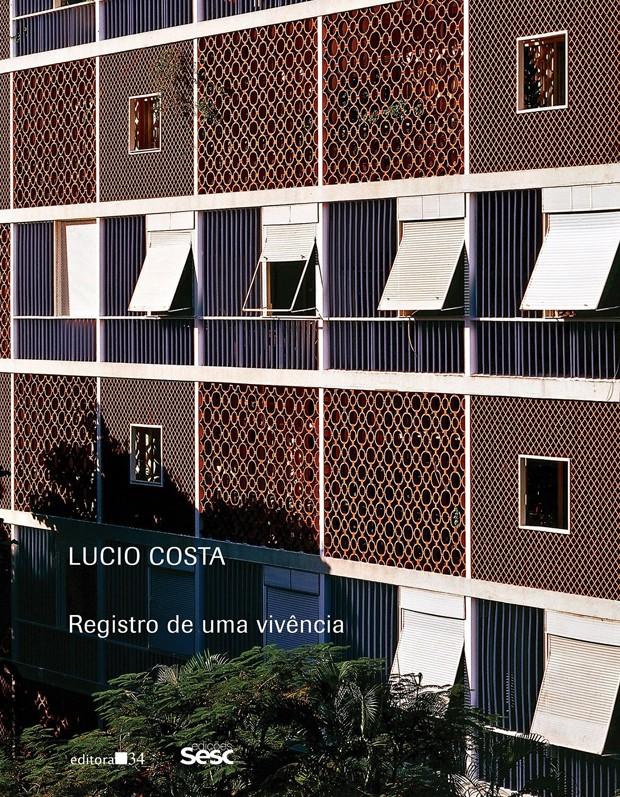 Autobiografia de Lucio Costa ganha nova edição (Foto: Reprodução)