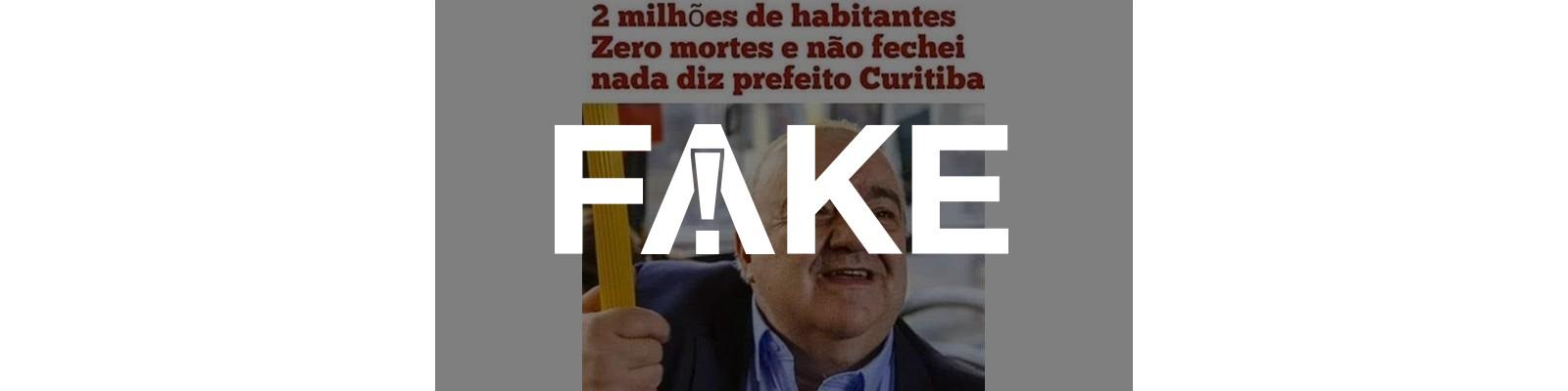 É #FAKE que Curitiba não tem adotado medidas de distanciamento social e não registra mortes por Covid-19