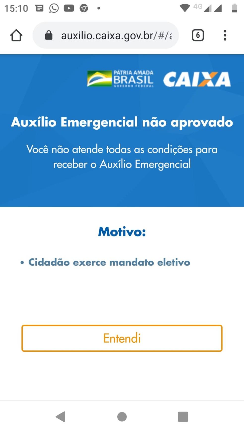"""Caixa informou , pelo aplicativo, que Sandro não poderia receber benefício por """"exercer cargo eletivo"""", mas ele nunca foi deputado — Foto: Reprodução/internet"""