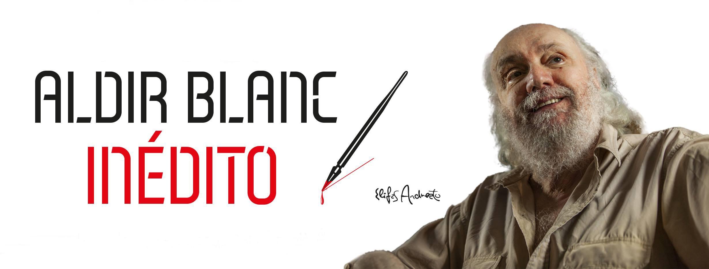 Aldir Blanc renasce eterno, com parceiros novos e antigos, em dois álbuns com letras do artesão das palavras