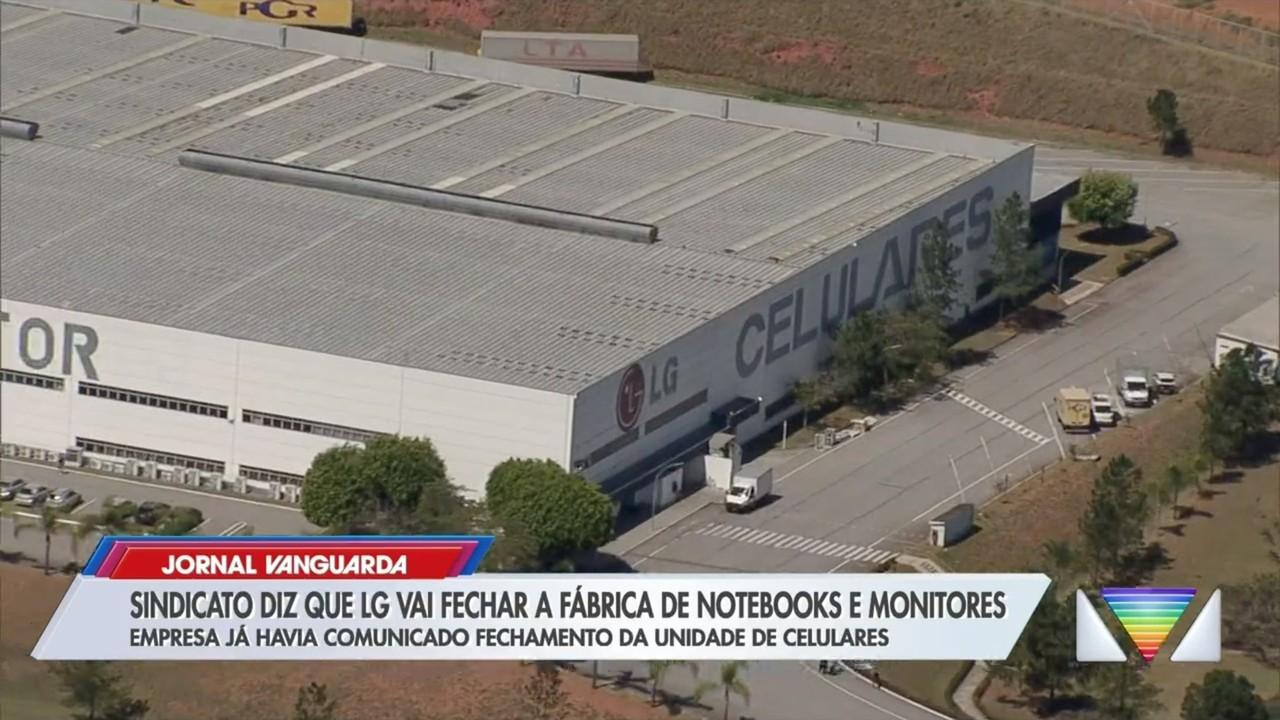 Sindicato diz que LG vai fechar fábrica de monitores e notebooks em Taubaté