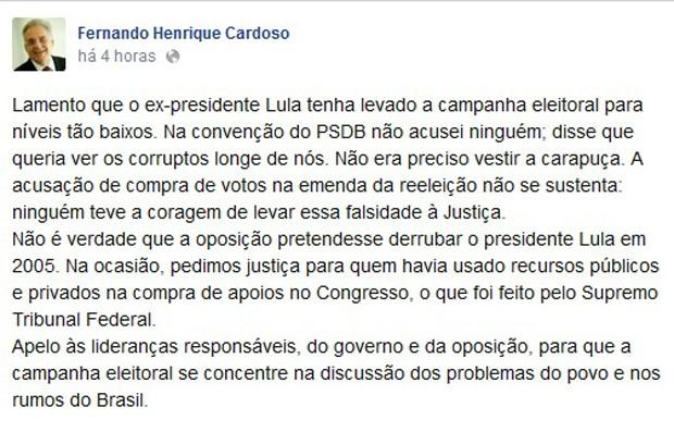 O ex-presidente Fernando Henrique Cardoso critica no Facebook declarações de Lula que o acusaram de ter comprado votos no Congresso Nacional para aprovar a emenda da reeleição (Foto: Reprodução)