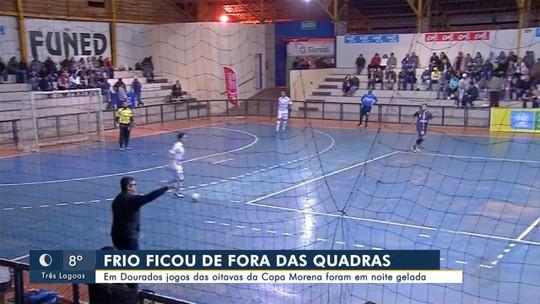 Jogos das oitavas de final da Copa Morena foram em noite gelada em Dourados