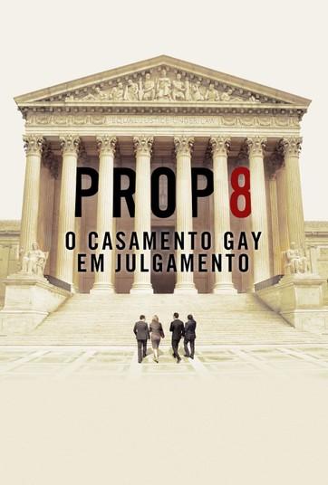 Prop 8: O Casamento Gay em Julgamento - undefined