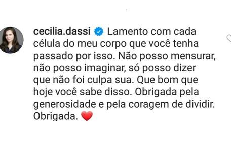 Cecília Dassi, que atualmente é psicóloga, também apoiou a atriz Reprodução