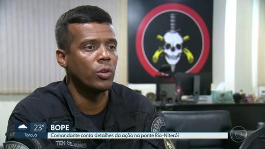 Comandante do Bope conta detalhes da ação na Ponte Rio-Niterói