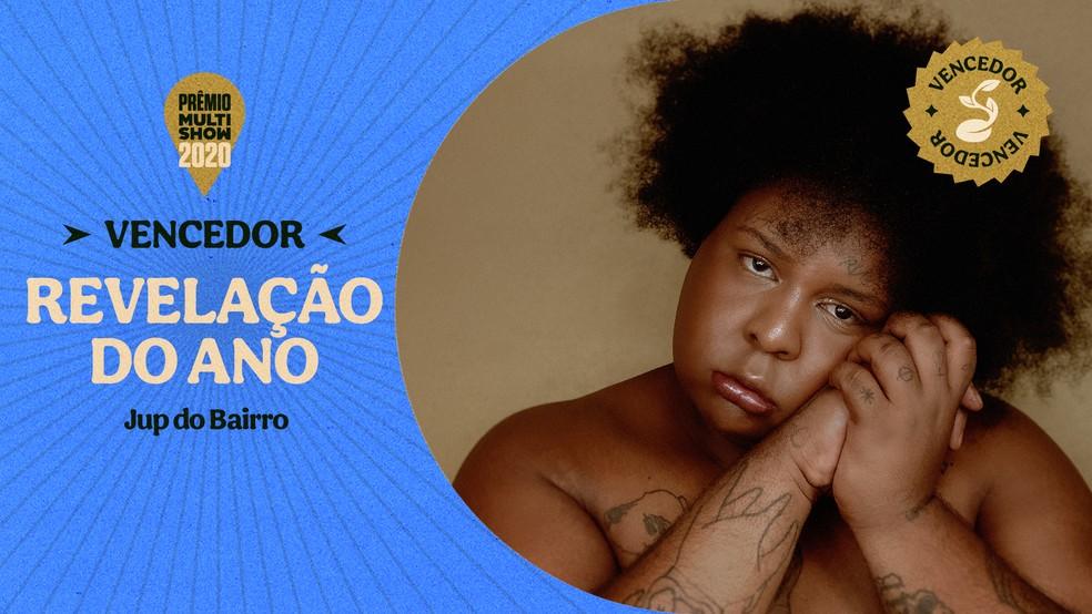 Jup do Bairro vence a categoria Revelação do Ano — Foto: Divulgação Multishow