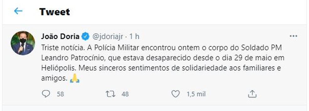João Doria, governador de São Paulo, usou as redes sociais para lamentar a confirmação da morte do soldado Leandro Patrocínio — Foto: Reprodução/Rede social