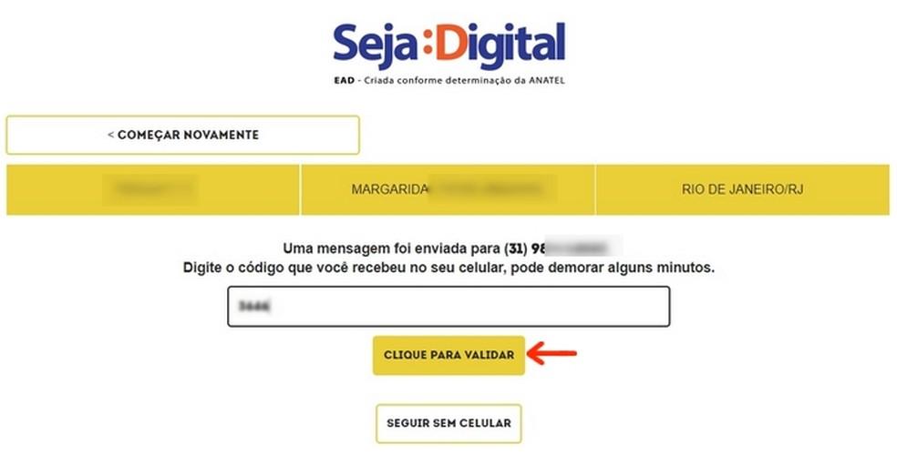 Confirmação do número de telefone através de código enviado por SMS (Foto: Reprodução/Raquel Freire)