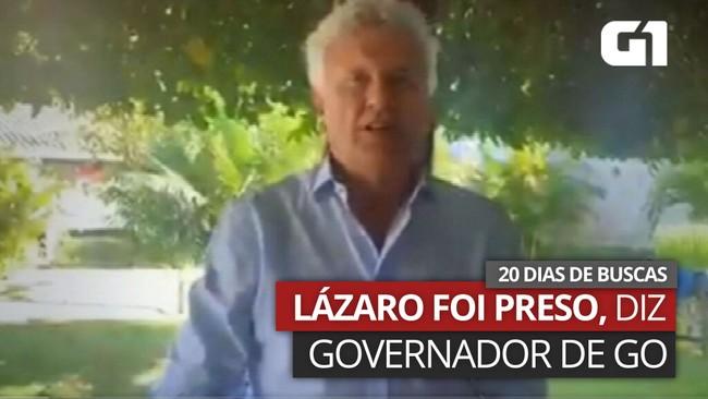 Vídeo: Lázaro foi preso, diz Ronaldo Caiado