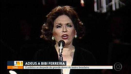O adeus a Bibi Ferreira