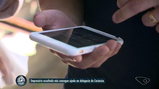 Empresário roubado entra em delegacia com golpista ao telefone e é ignorado: 'falaram pra ligar pro 190'