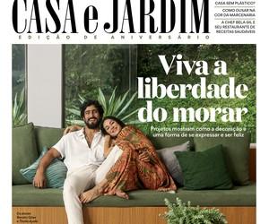 Revista Casa e Jardim: os destaques da edição de aniversário de 2021!