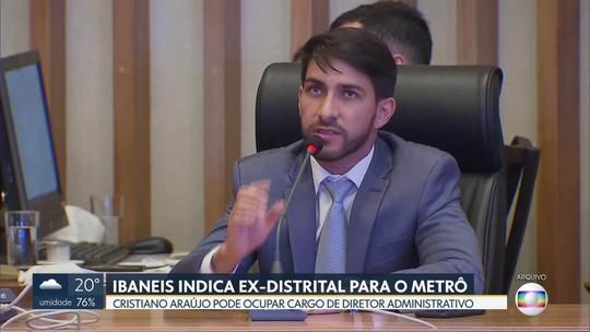 Governador Ibaneis Rocha indica ex-distrital para o Metrô