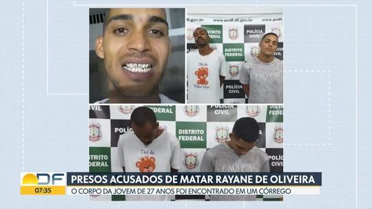 Presos três acusados de matar Rayane Nunes de Oliveira, de 27 anos