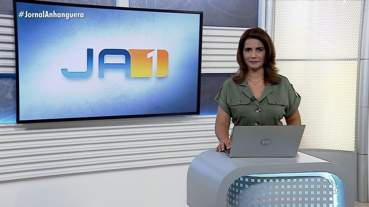 Veja os destaques do Jornal Anhanguera 1ª Edição de terça-feira (27)