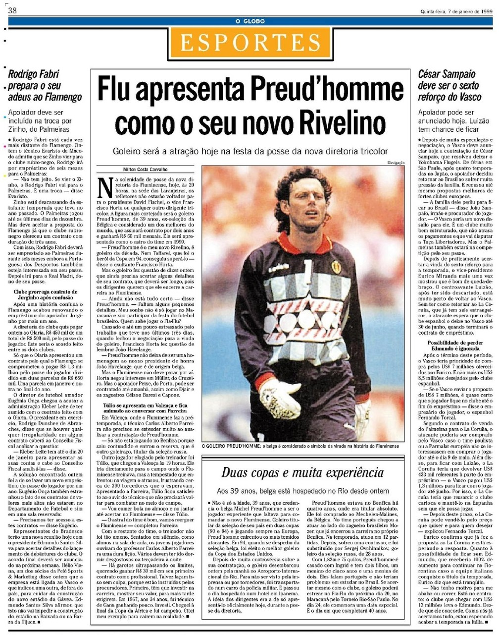 """Jornal """"O Globo"""" do dia 7 de janeiro de 1999 destacava a contratação de Preud'homme — Foto: Reprodução / O Globo"""