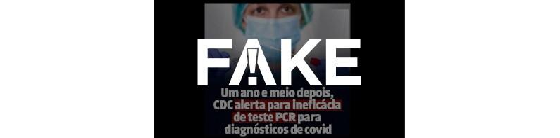 É #FAKE que o CDC fez alerta para a ineficácia do teste PCR para Covid-19