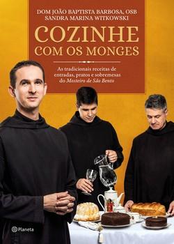 cozinhe-com-os-monges (Foto: Divulgação)